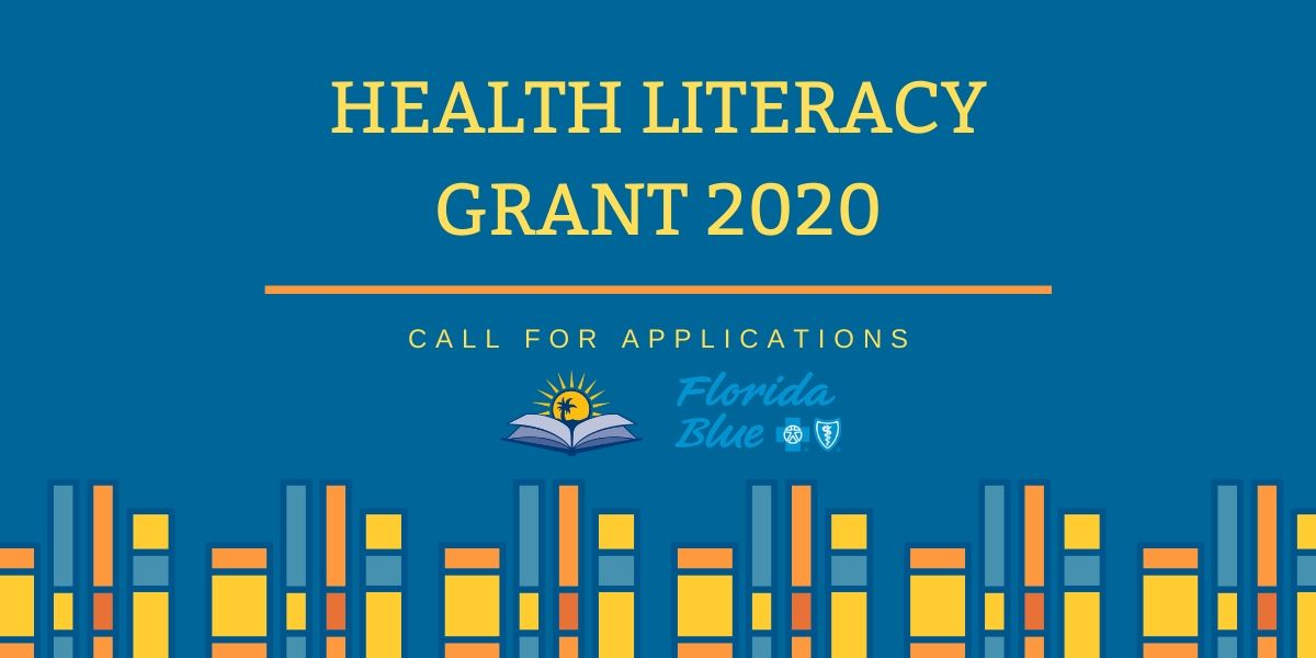 Florida health literacy grant - now accepting applications!