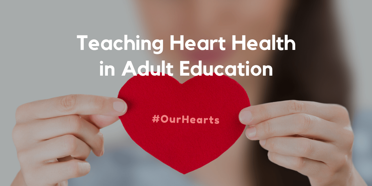 Teaching heart health in adult education