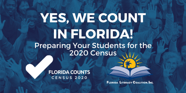 Yes, We Count! FLC's Census 2020 Adult Education Campaign, sponsored by Florida Counts